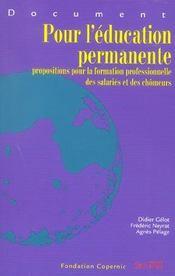 Pour l'education permanente ; propositions pour la formation professionnelle des salaries et des chomeurs - Intérieur - Format classique