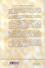 Un homme et son temps : l'abbe de Rancé ; actes du colloque de La Trappe, 23-29 octobre 2000, pour le troisième centenaire de la mort de Rancé - 4ème de couverture - Format classique