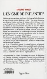 L'énigme de l'Atlantide ; à la recherche de nos origines perdues dans un cataclysme planétaire - 4ème de couverture - Format classique