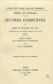 Tome I - Odes Et Bocage De 1550, Precedes Des Premieres Poesies (1547-1549) - Couverture - Format classique