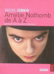 Amélie Nothomb de a à z ; portrait d'un monstre littéraire (édition 2007) - Intérieur - Format classique