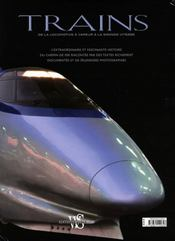 Trains ; de la locomotive a vapeur a la grande vitesse - 4ème de couverture - Format classique