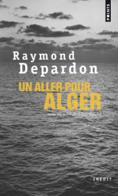 Un aller pour Alger - Couverture - Format classique