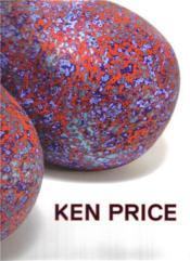 Ken Price Sculpture /Anglais - Couverture - Format classique