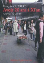 Avoir 20 ans à Xi'an - Couverture - Format classique