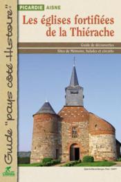 Eglises fortifiees de la thierache - Couverture - Format classique