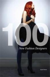100 New Fashion Designers (Mini) /Anglais - Couverture - Format classique