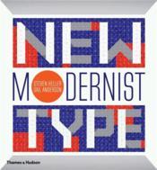 New Modernist Type /Anglais - Couverture - Format classique