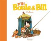 P'tit Boule & Bill t.3 ; cabanes