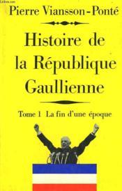 Histoire De La Republique Gaulienne. En 2 Tomes. - Couverture - Format classique