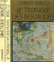 Le Triangle Des Bermudes. En 2 Tomes. - Couverture - Format classique