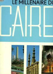 Le Millenaire Du Caire - Couverture - Format classique