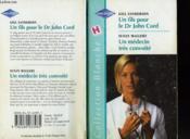 Un Fils Pour Le Dr John Cord Suivi De Un Medecin Tres Convoite (A Son For John - Prince Charming - Couverture - Format classique