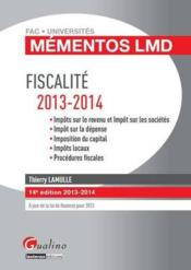 Vente  Mementos lmd fiscalite 2013-2014, 14eme edition  - Thierry Lamulle