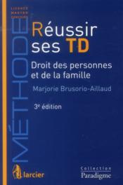 télécharger REUSSIR SES TD DROIT CIVIL. 1- PERSONNES- INCAPACITES-FAMILLE, 3EME EDITION pdf epub mobi gratuit dans livres 58795496_11208998