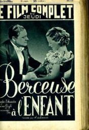 Le Film Complet Du Jeudi N° 1926 - 16e Annee - Berceuse A L'Enfant - Couverture - Format classique