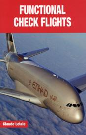 Vente livre :  Functional check flights  - Claude Lelaie