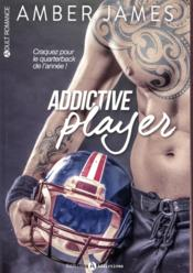 Vente livre :  Addictive player  - Amber James
