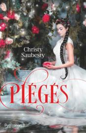 Piégés  - Christy Saubesty