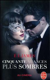 Vente livre :  Cinquante nuances T.2 ; cinquante nuances plus sombres  - James-El - E. L. James