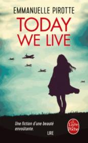 Vente livre :  Today we live  - Emmanuelle Pirotte