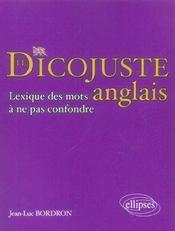 Le Dicojuste Anglais Lexique Des Mots A Ne Pas Confondre - Intérieur - Format classique