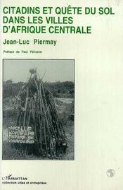 Citadins et quête du sol dans les villes d'Afrique centrale - Intérieur - Format classique