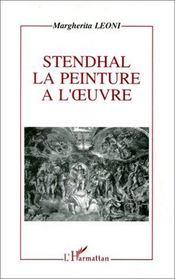 Stendhal, la peinture à l'oeuvre - Intérieur - Format classique