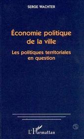 Économie politique de la ville ; les politiques territoriales en question - Intérieur - Format classique