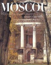 Moscou ; Memoire D'Une Ville - Intérieur - Format classique