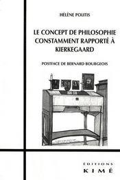 Le concept de philosophie constamment rapporté à Kierkegaard - Couverture - Format classique