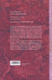 La collection <i>ad usum delphini</i>. l'antiquite au miroir du grand siecle - 4ème de couverture - Format classique