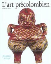 L'Art Precolombien - Intérieur - Format classique