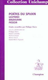 Poetes Du Spleen : Leopardi, Baudelaire, Pessoa - Intérieur - Format classique
