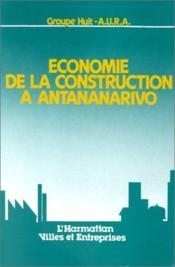 Économie de la construction à Antananarivo - Couverture - Format classique