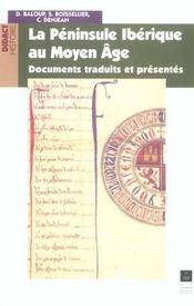 La péninsule ibérique au Moyen Age ; documents traduits et présentés - Intérieur - Format classique