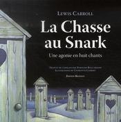 La chasse au Snark ; une agonie en huit chants - Intérieur - Format classique