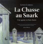 La chasse au Snark ; une agonie en huit chants - Couverture - Format classique