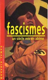 Fascismes ; Un Siecle Mis En Abime - Intérieur - Format classique