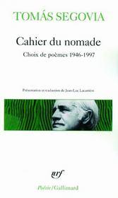 Cahier du nomade ; choix de poèmes 1946-1997 - Couverture - Format classique