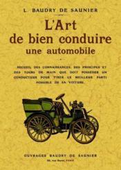 L'art de bien conduire une automobile - Couverture - Format classique
