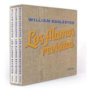 William Eggleston Los Alamos Revisited /Anglais - Couverture - Format classique