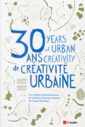 Maîtrise d'oeuvre urbaine ; trente ans d'ateliers - Couverture - Format classique