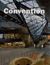 Vente livre :  Convention centers  - Chris Van Uffelen