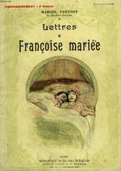 Lettres A Francoise Mariee. Collection Modern Bibliotheque. - Couverture - Format classique