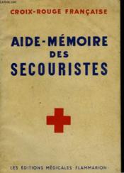 Aide - Memoire Des Secouristes De La Croix - Rouge Francaise. - Couverture - Format classique