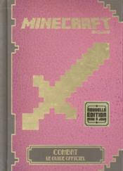 Vente livre :  Minecraft ; combat, le guide officiel  - Collectif