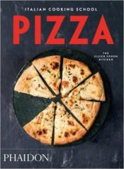 Vente livre :  The italian cooking school pizza  - Collectif