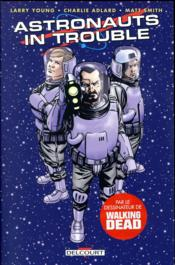 Vente  Astronauts in trouble  - Larry Young - Charlie Adlard - Matthew Smith