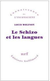 Le schizo et les langues - Couverture - Format classique